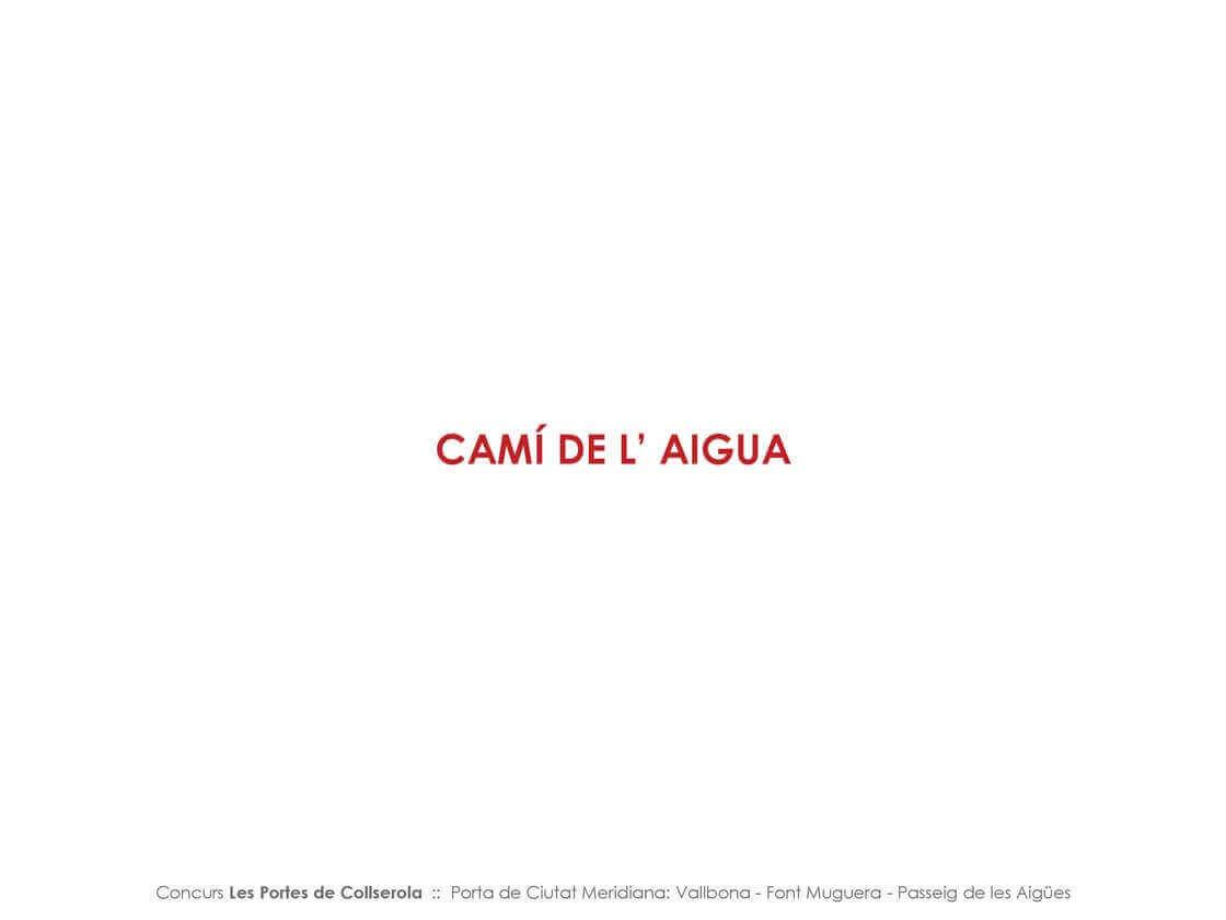 Presentació Camí de l'Aigua Page_05 @Marc García-Durán, arquitecto