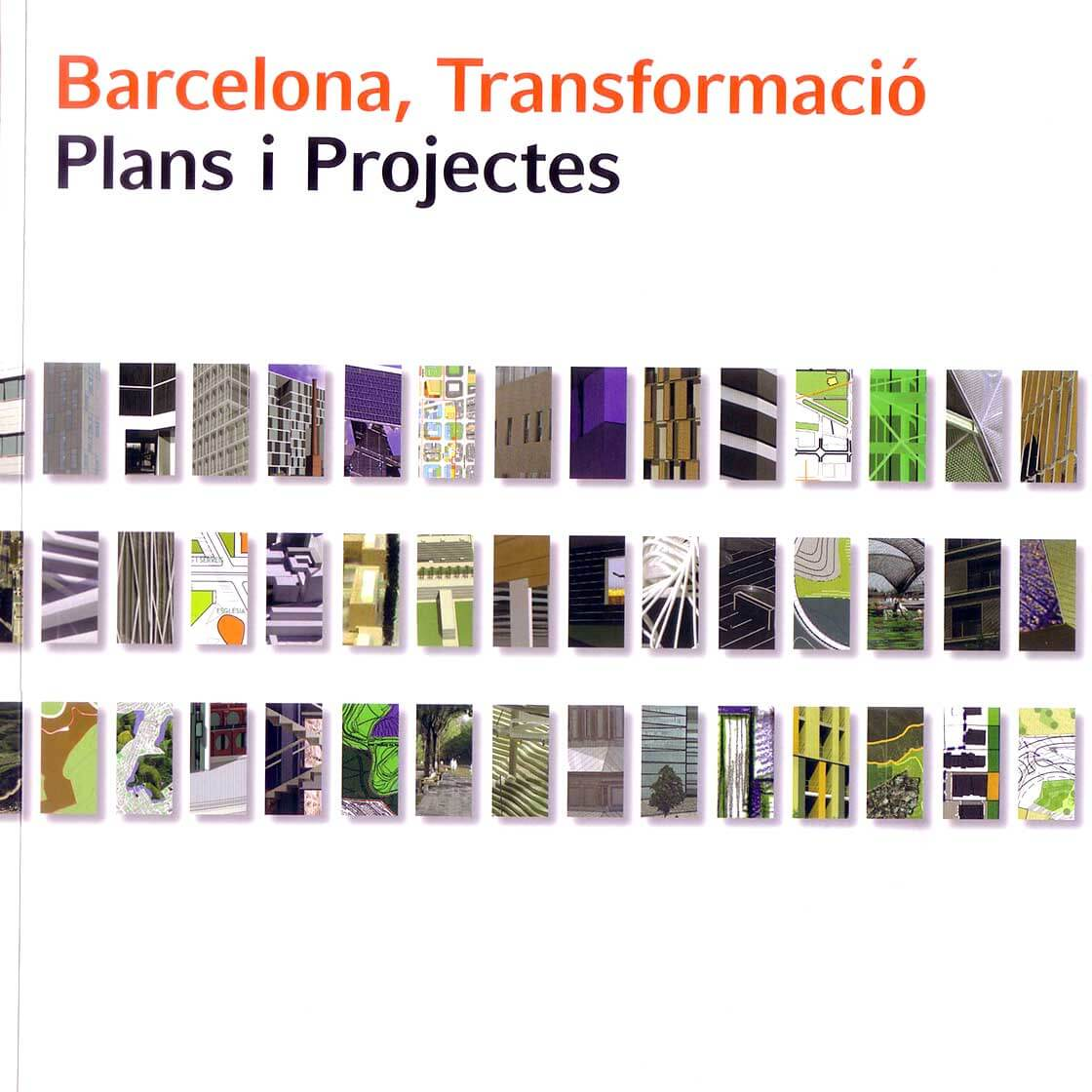 Barcelona, Transformació - Plans i Projectes @Marc García-Durán, arquitecto